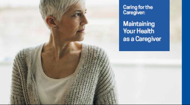 Care for the Caregiver, maintaining your health as a caregiver